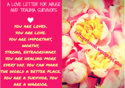 A Love Letter to Abuse Survivors by selfcarehaven.wordpress.com
